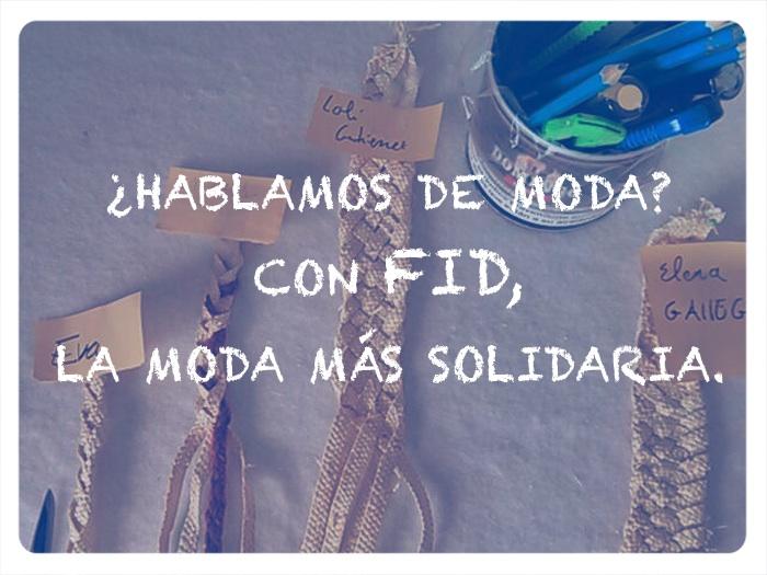 FID, moda y solidaridad de la mano